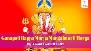 Download Hindi Video Songs - Ganapati Bappa Morya Mangalmurti Morya by Anant Buva Mhatre