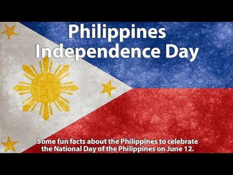 June 12: Philippines Independence Day