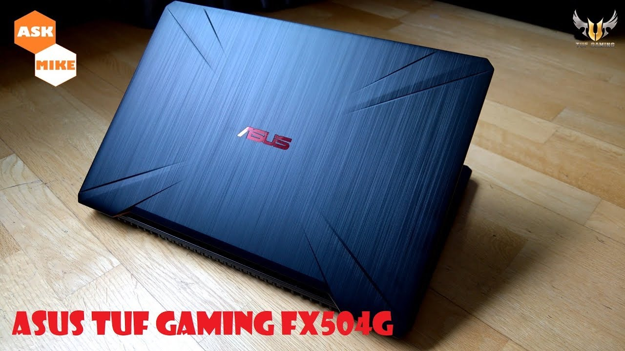 Asus TUF FX504G Budget Gaming Laptop Upgrade RAM and Overview