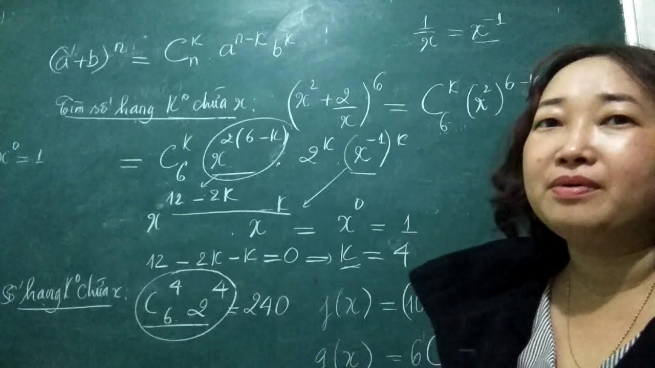 Hai cách tìm số hạng trong khai triển nhị thức niutown -toán 11 -cô trâm dạy lý pro