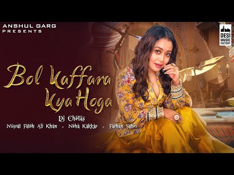 Bol Kaffara Kya Hoga Neha Kakkar Songs Download PK Free Mp3