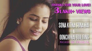 Sona Kitna Sona Hai & Oonchi Hai Building Mashup | Dedicated to Karisma Kapoor | Govinda | Prishita