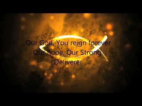 Everlasting God (Strength Will Rise) - Chris Tomlin w/Lyrics