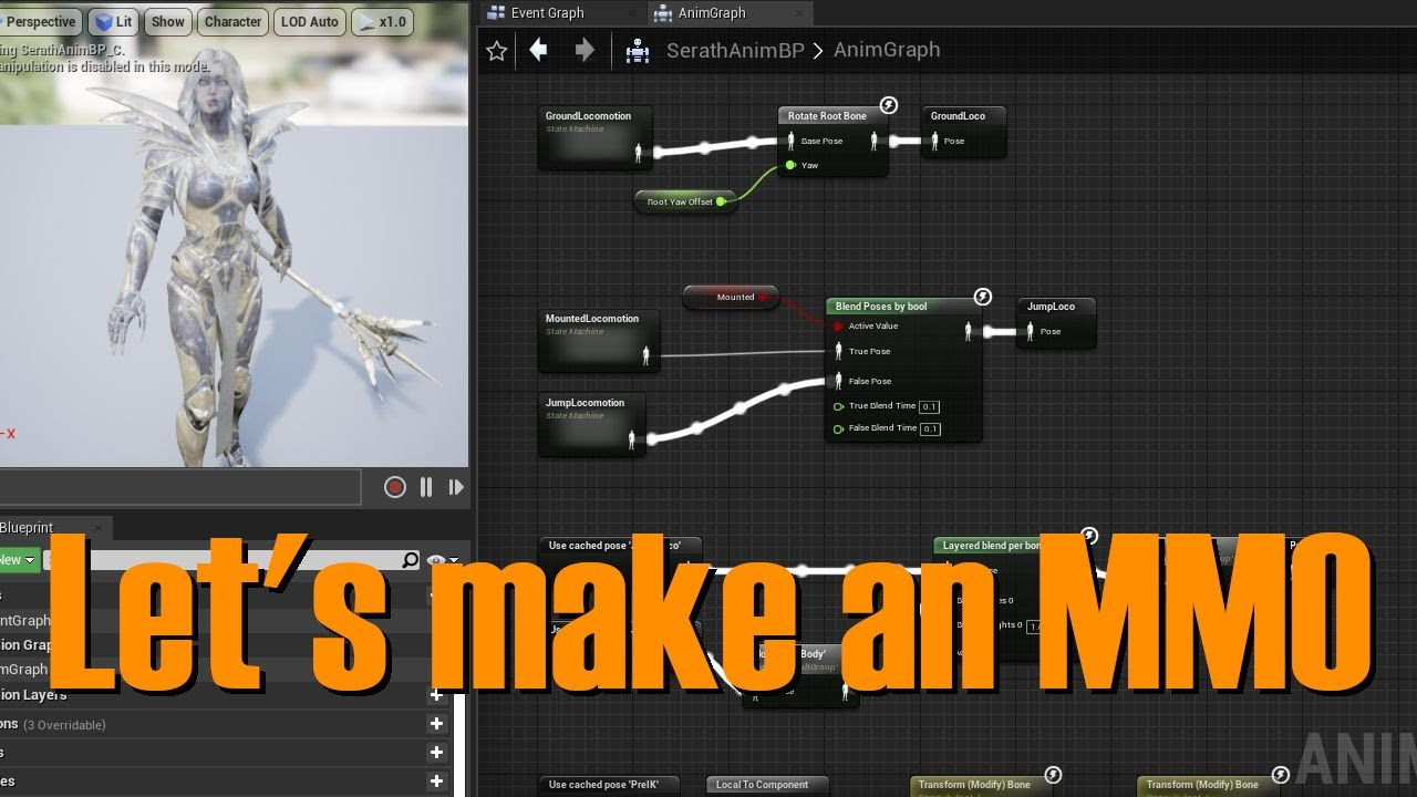 Let' s make an MMO in UE4 - Part 1 (Intro and AnimBP)