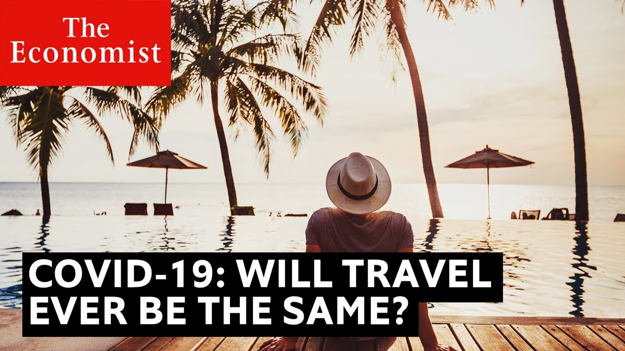 Covid-19: Why Travel will never be the same