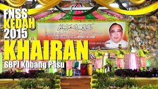 NAIB JOHAN FNSS Negeri Kedah 2015 | Khairan