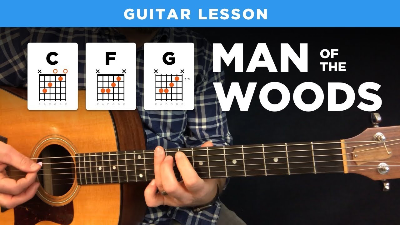 Man Of The Woods Justin Timberlake Guitar Lesson W Intro Tabs