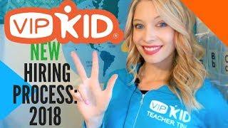 NEW VIPKID HIRING PROCESS: 2019 (Interview, Demo, Mock Class, Certification Center!)