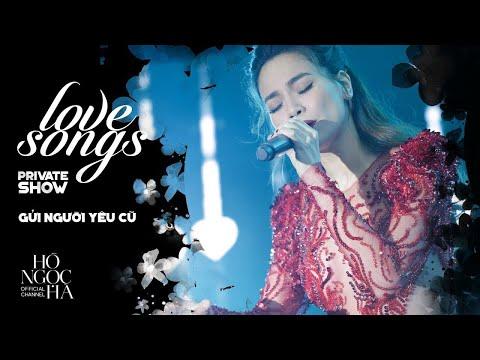 Gửi Người Yêu Cũ - Hồ Ngọc Hà | Private Show Hà Nội