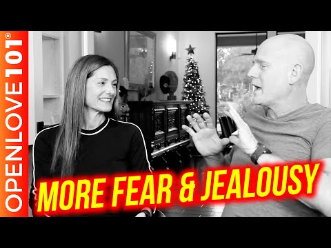 Open Relationship Advice: How To Handle Fear & Jealousy