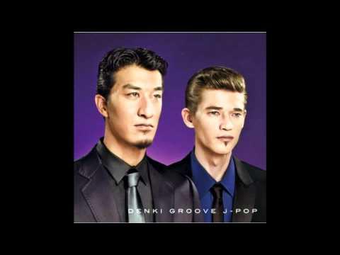 Denki Groove - J-POP (2008)