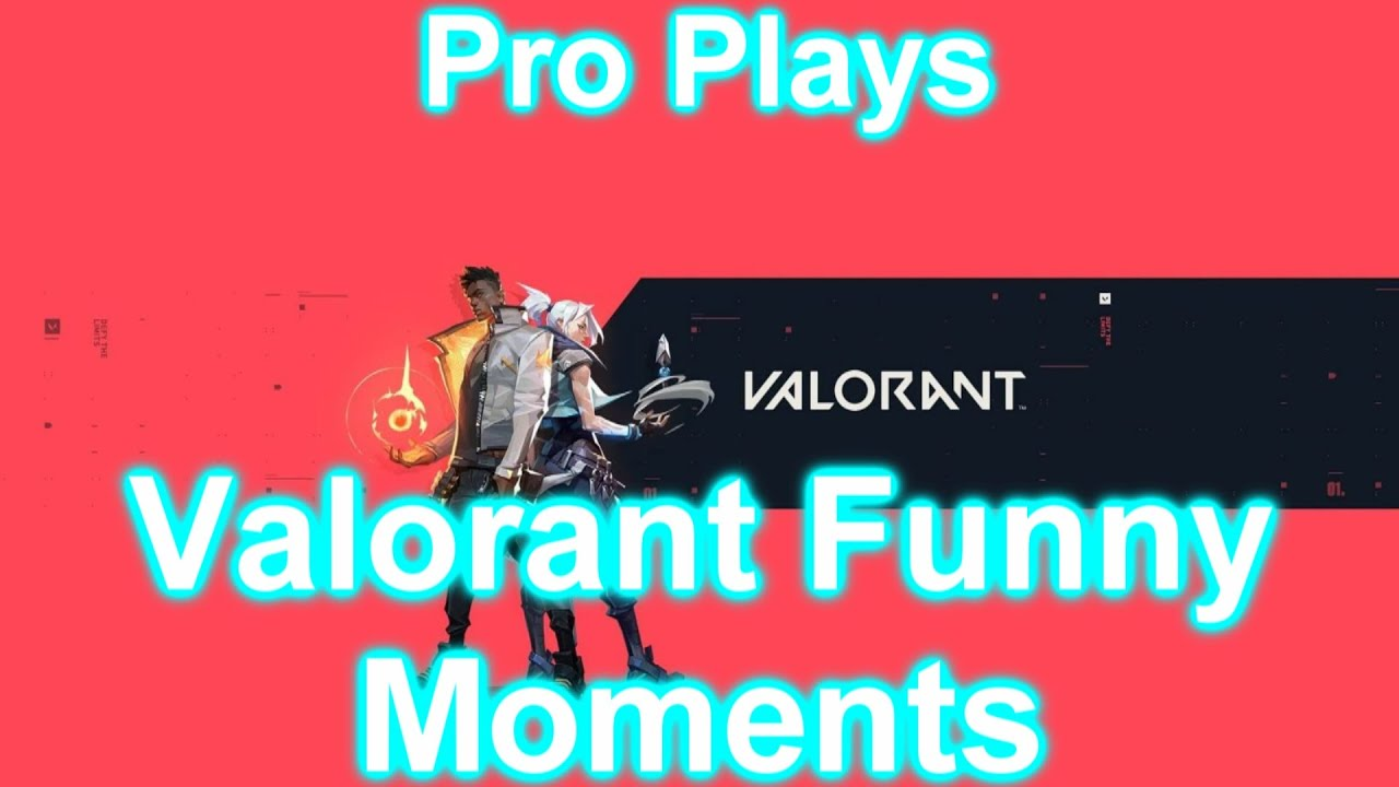 Pro strats and plays(Valorant Funny Moments)