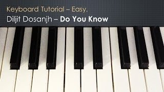 Diljit Dosanjh - Do You Know | Easy Keyboard Tutorial with Keyboard Notes in Description.
