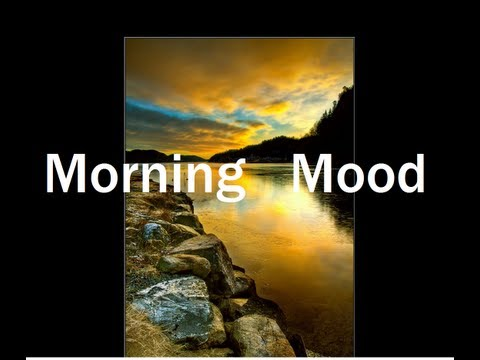 Classical Music - Morning Mood (Grieg)