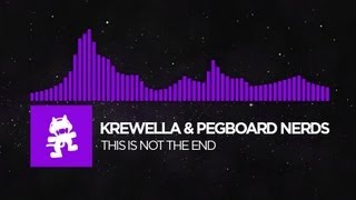 [Dubstep] - Krewella & Pegboard Nerds - This Is Not The End [Monstercat FREE Release]