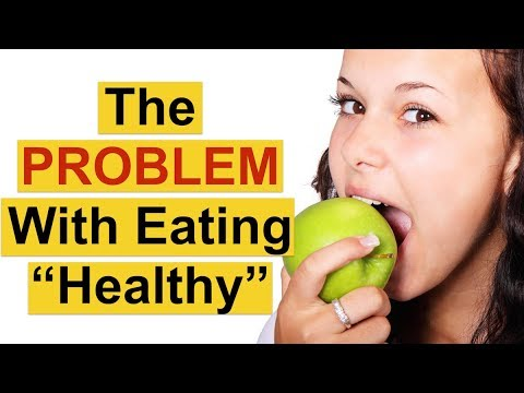 Eating Healthy But Not Losing Weight? (Why Eating Healthy Is Preventing You From Losing Weight!)