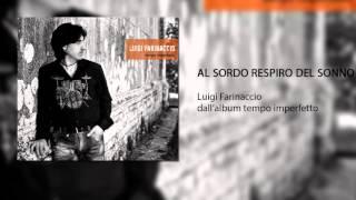 """Luigi Farinaccio """"AL SORDO RESPIRO DEL SONNO""""  - dall"""