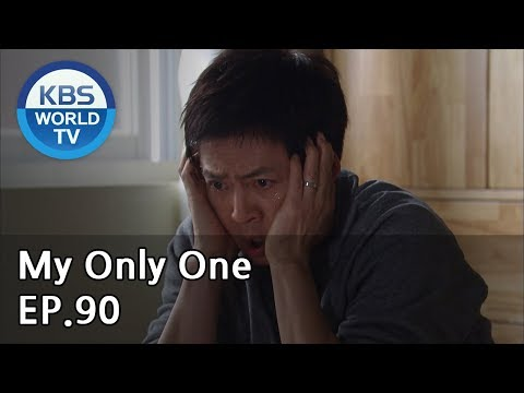 My Only One   하나뿐인 내편 EP90 [SUB : ENG, CHN / 2019.02.24]