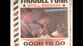 Trouble Funk - Still Smokin