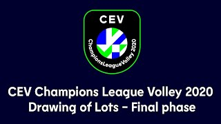 CEV Champions League Volley 2020 | Drawing of Lots - Final Phase