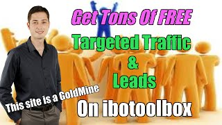 Get Tons Of FREE Targeted Traffic on Ibotoolbox - An Absolute Goldmine