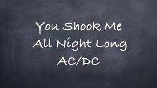 You Shook Me All Night Long-AC/DC Lyrics