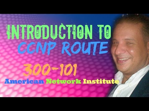 Introduction to CCNP Route