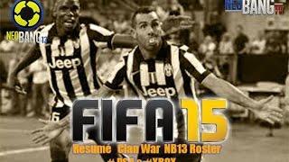 [ FIFA 15 ] Résumé Clan War NB13 Prime | ESL D1- LFFV - FifaVersus|