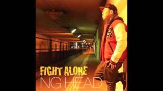 NG HEAD - FIGHT ALONE