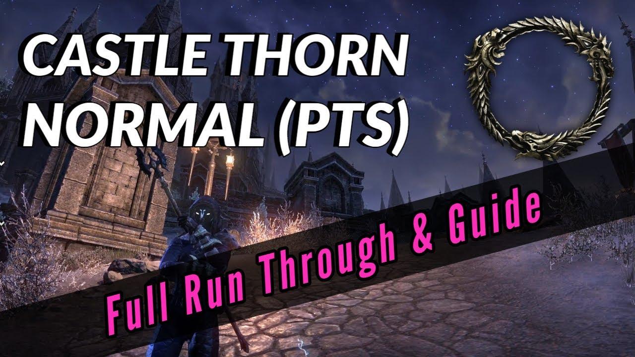 Castle Thorn (Normal/PTS) | Stornthorn DLC 6.1.0 | Elder Scrolls Online