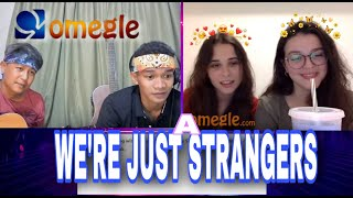 singing to strangers on omegle pt21. (were just a strangers)