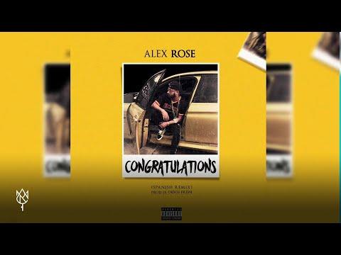 Alex Rose - Congratulations (Spanish Remix)