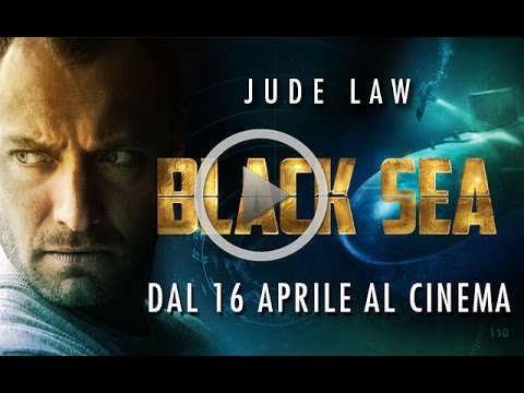 BLACK SEA - TRAILER UFFICIALE ITALIANO