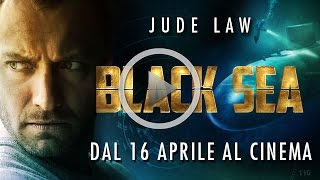 black sea trailer ufficiale italiano