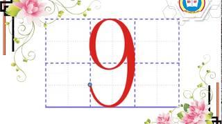 Hướng dẫn viết số 9 (cỡ nhỏ) - |Kiến thức Tiểu học