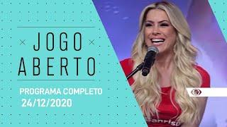JOGO ABERTO - 24/12/2020 - PROGRAMA COMPLETO
