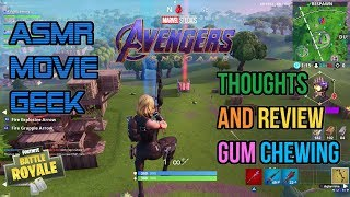 ASMR Movie Geek | Avengers Endgame Review Thoughts and Fortnite Relaxing Gum Chewing 🎮Whispering😴💤