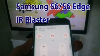 How To Use Galaxy S6 / Edge IR Blaster