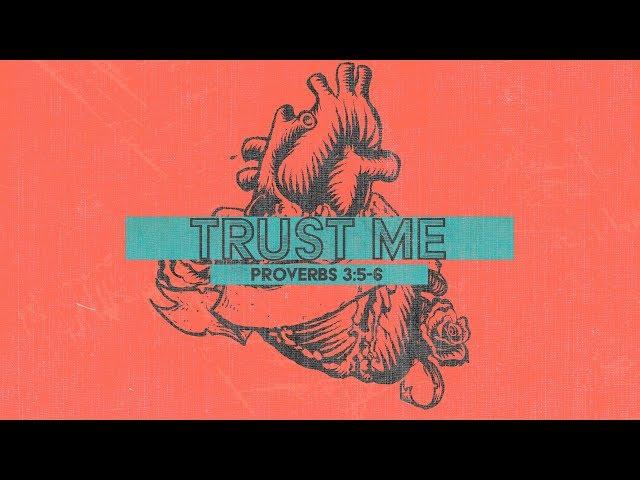 Trust Me with Pastor Brian Clark