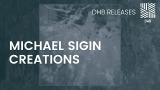 DHB020 - Michael Sigin - Creations
