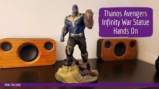 Thanos Avengers Infinity War Statue Hands On
