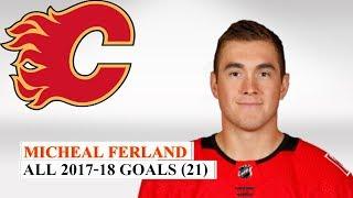 Micheal Ferland (#79) All 21 Goals of the 2017-18 NHL Season