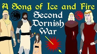 A Song of Ice and Fire: Second Dornish War
