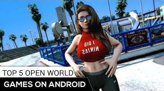 TOP 5 Open World Games for Android 2019 | online/offline