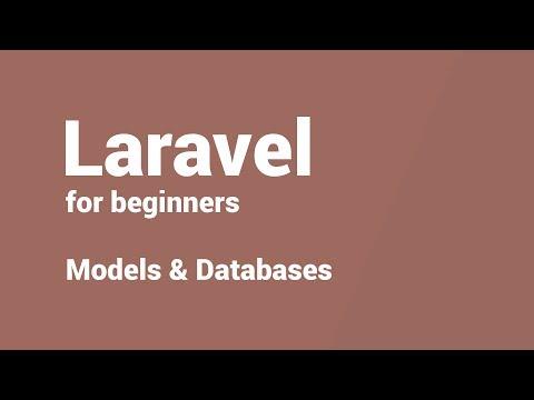 Laravel for beginners - 4 - Models