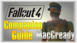No Longer Works Fallout 4 Companion Guide MacCready - Best Perk Max Affinity in 20mins