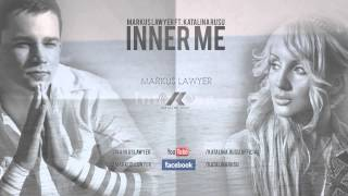 Markus Lawyer ft. Katalina Rusu - Inner me (Original mix)