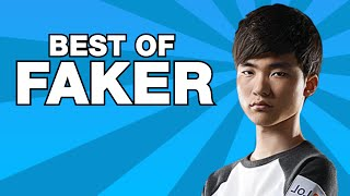 Best of Faker | The God of Gods