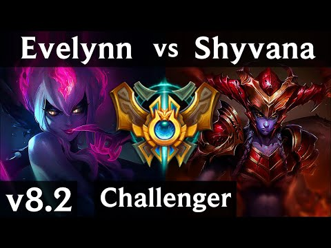 EVELYNN vs SHYVANA (JUNGLE) | Korea Challenger | Patch 8.2
