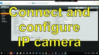 How to connect and setup a Dahua IP camera without an NVR